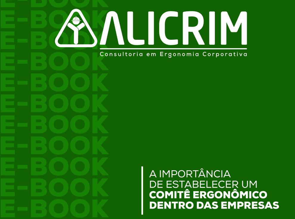 E-Book: A importância de estabelecer um comitê ergonômico dentro das empresas